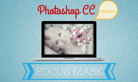 Photoshop Update – Focus Mask