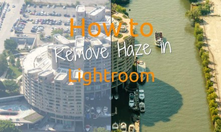 Removing Haze from your Photos in Lightroom