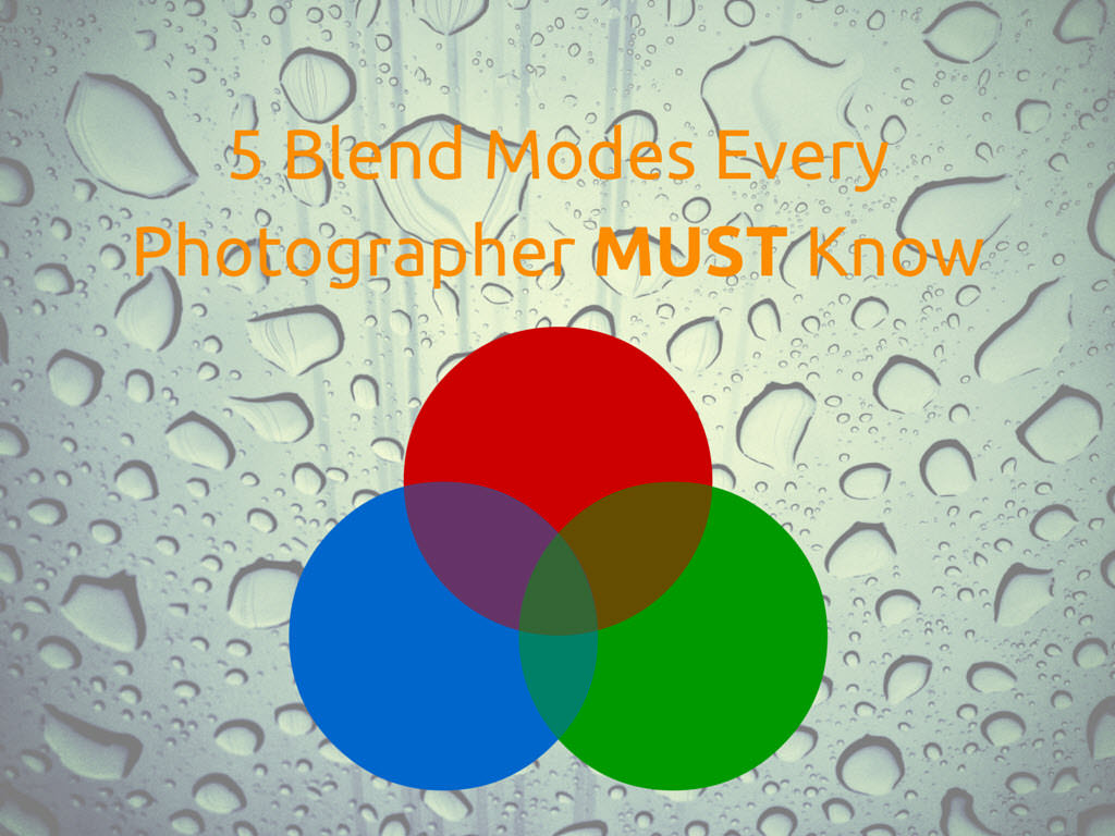 5 Blend Mode Must Know
