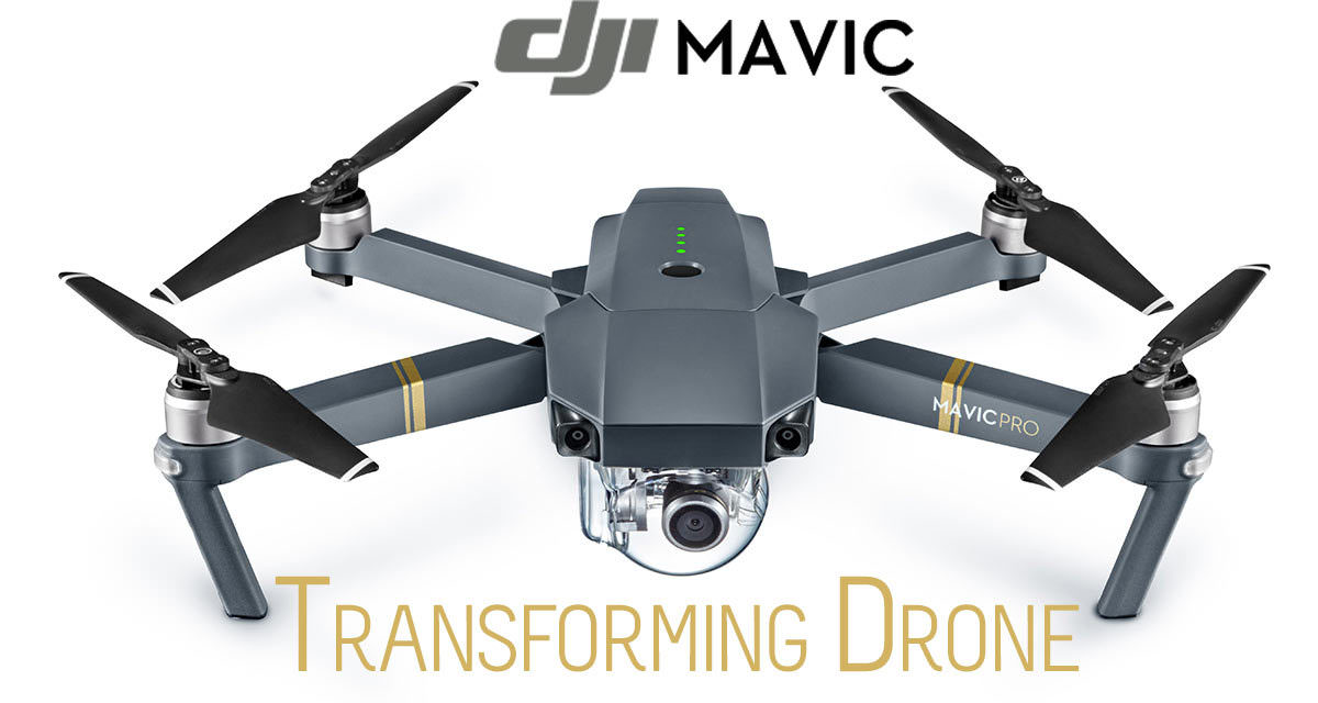 DJI Mavic Pro 4K Drone – The Transformer