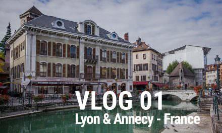 VLOG 01 – Lyon & Annecy, France