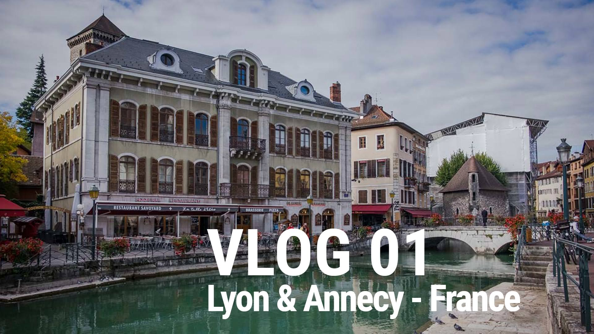 vlog 01 lyon annecy france photo insomnia. Black Bedroom Furniture Sets. Home Design Ideas