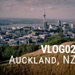 VLOG 02 – Auckland – New Zealand