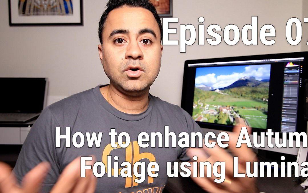 How to Enhance Autumn Foliage using Luminar – LEAP 07