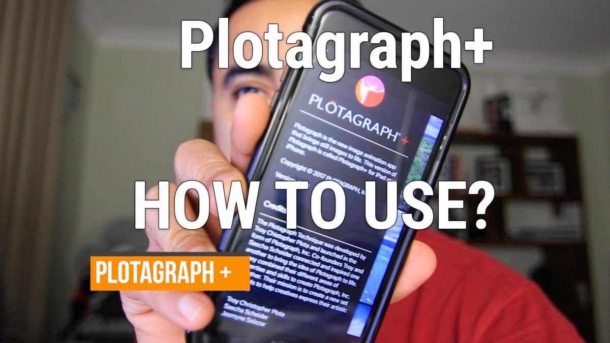 Create Animated Photos with Plotagraph +