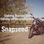 Getting started with Editing Photos on Smartphone