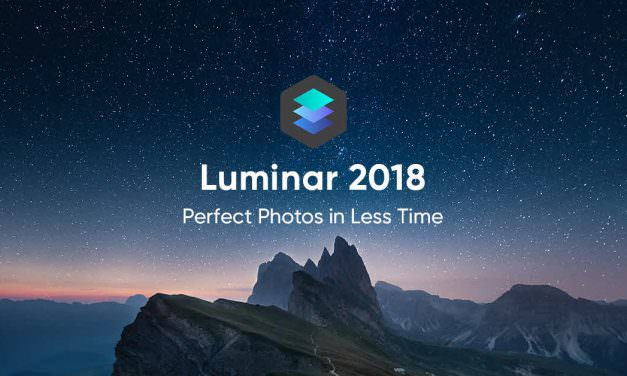 Luminar 2018 – Stronger And Faster Than Ever