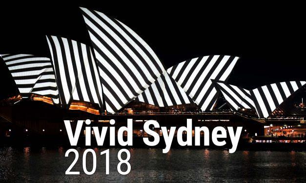 Vivid Sydney 2018 – VLOG 13