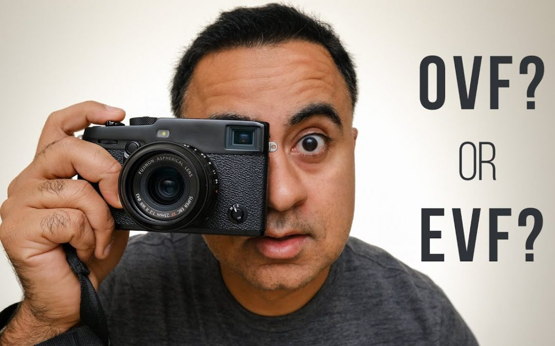 Fujifilm X-PRO3 – OVF or EVF